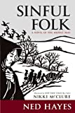 Sinful Folk, Ned Hayes, 0985239301