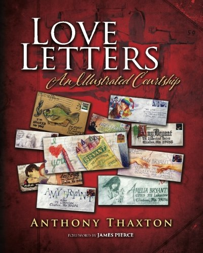 Love Letters: An Illustrated Courtship