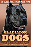 Gladiator Dogs, Carl Semencic, 0615850243
