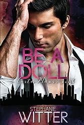 Be A Doll: a Carter Manor novel