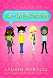 Luv Ya Bunches (A Flower Power Book #1)