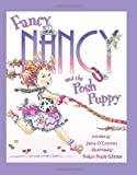 Fancy Nancy and the Posh Puppy, Jane O'Connor, 0060542136