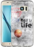 S7 Edge Case / IWONE Samsung Galaxy S7 Edge Case Tpu Skin Cover Protective Rubber Silicone + Creative Painting Basketball Quotes Ball Is Life