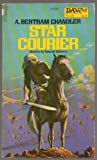 Star Courier, A. Bertram Chandler, 0879972920