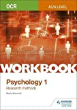 OCR Psychology for A Level Workbook 1: Component 1: Research Methods