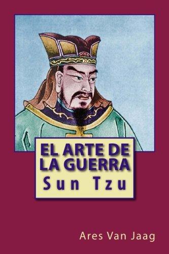 El Arte de la Guerra: Sun Tzu (Spanish Edition) [Ares Van Jaag] (Tapa Blanda)