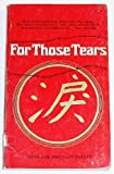 For Those Tears, Nora Lam and Cliff Dudley, 0884190587