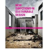 [(New Directions in Sustainable Design )] [Author: Adrian Parr] [Oct-2010]