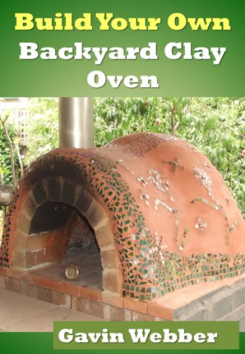 Build Your Own Backyard Clay Oven