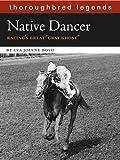 Native Dancer, Eva Jolene Boyd, 1581501765