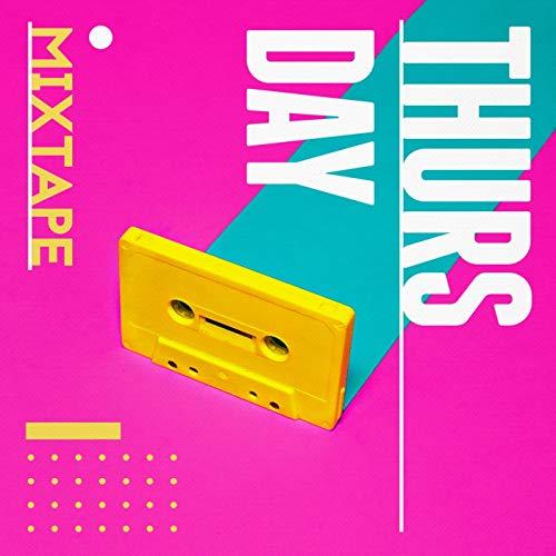 Thursday Mixtape [Explicit]