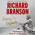Finding My Virginity: The New Autobiography Audiobook by Sir Richard Branson Narrated by Steve West
