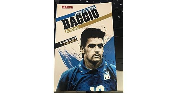 Genios del balon- Roberto baggio: Amazon.es: Diario Marca: Libros