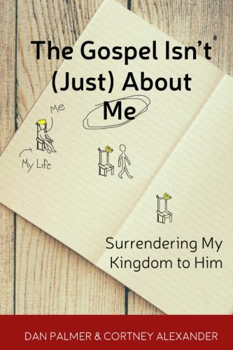 The Fact Isn't (Just) About Me: Surrendering My Kingdom to Him