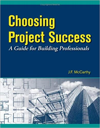 Choosing Project Success - A Guide for Building