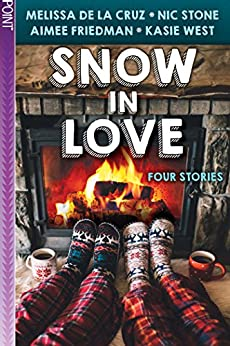 Snow in Love (Point) by [Friedman, Aimee, de la Cruz, Melissa, West, Kasie, Stone, Nic]