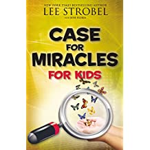 Case for Miracles for Kids (Case for… Series for Kids)