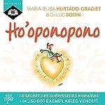 Ho'oponopono | Luc Bodin,Maria-Elisa Hurtado-Graciet