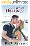 Two Of Hearts (Three Of A Kind Book 2)