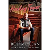Hockey Towns: Untold Stories from the Heart of Canada