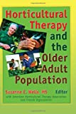 Horticultural Therapy and the Older Adult Population 9780789000361