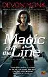 Magic on the Line : An Allie Beckstrom Novel (Allie Beckstrom Novels)