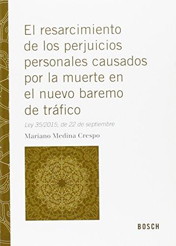 Descargar Libro Resarcimiento De Los Perjuicios Personales Por Causa De Muerte En El Nuevo Barem Mariano Medina Crespo