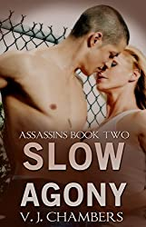 Slow Agony (Asassins Book 2)