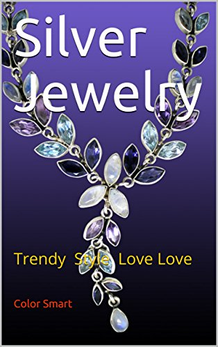 Silver Jewelry: Trendy Style Love Love (Photo Book Book 134) ()
