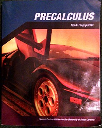 Precalculus Second Custom Edition for the University of South Carolina