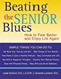 Beating the Senior Blues, Leslie Eckford and Amanda Lambert, 1572242728