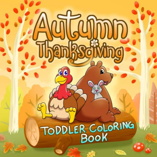 Color By Letter Halloween Coloring Pages (Autumn Thanksgiving Toddler Coloring Book: Fun, Easy & Simple Fall Theme Coloring Pages for Preschoolers Kindergarten Kids Ages 1-4 Gift Ideas (Black ...   Pumpkin, Forest Animals, Turkey &)