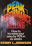Peak Performance Selling, Kerry L. Johnson, 0136553583