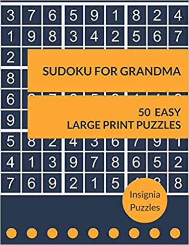 Sudoku For Grandma 50 Easy Large Print Puzzles One Puzzle Per Page