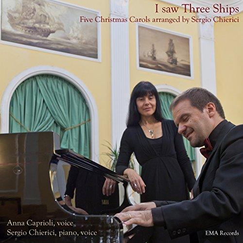 - I Saw Three Ships (Five Christmas Carols)