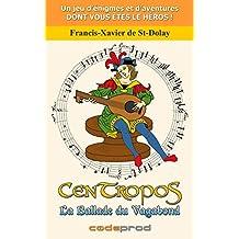 CenTropoS : La Ballade du Vagabond (French Edition)