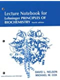 Lehninger Principles of Biochemistry Lecture Notebook by David L. Nelson (2004-05-28)