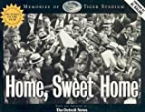 img - for Home Sweet Home: Memories of Tiger Stadium (Honoring a Detroit Legend) book / textbook / text book