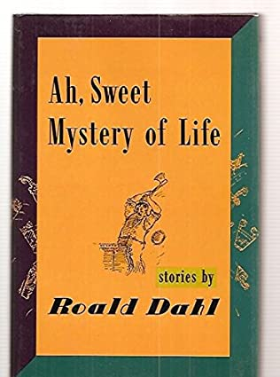 book cover of Ah, Sweet Mystery of Life