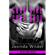 Good Girl Gone Badd (The Badd Brothers Book 4) (English Edition)