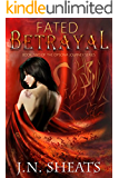 Fated Betrayal (Opsona Journey Series Book 2)