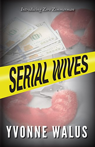 Serial Wives by Yvonne Walus