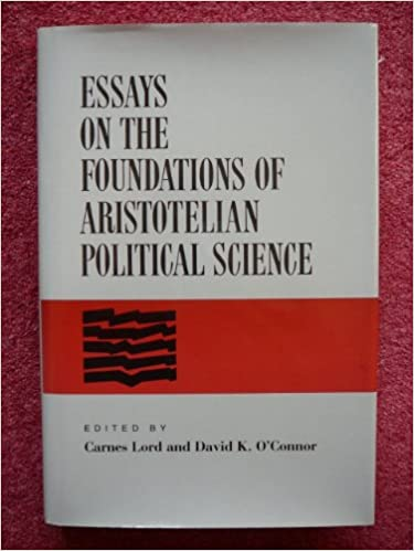 essays on the foundations of aristotelian political science carnes  follow the author