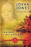 Chasing the Avatar, Jovan Jones, 0768428246