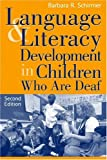 Language and Literacy Development in Children Who Are Deaf (2nd Edition) 9780205314935