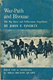 img - for War-Path and Bivouac: The Big Horn and Yellowstone Expedition book / textbook / text book