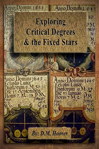 Exploring Critical Degrees & the Fixed Stars