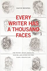 Every Writer Has a Thousand Faces by David Biespiel (2010-07-12) Paperback