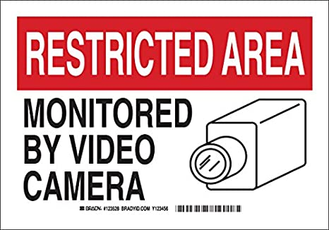 LegendMonitored by Video Camera Brady 123528 Security Sign 10 Width Black and Red on White 7 Height