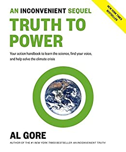An inconvenient sequel truth to power your action handbook to an inconvenient sequel truth to power your action handbook to learn the science fandeluxe Image collections